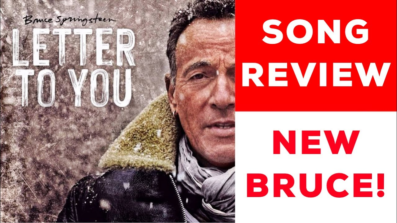 """SONG REVIEW: Bruce Springsteen """"Letter To You"""""""