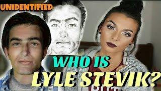 WHO IS LYLE STEVIK? | Unidentified John Doe