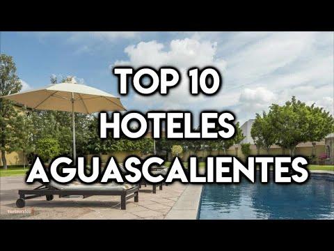 Top 10 Hoteles En La Ciudad De Aguascalientes
