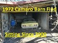 Will It Run? 1972 Camaro Barn Find Sitting for 19 Years! Part 1