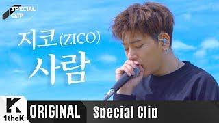 Download lagu 지코 _ 사람 Live | 가사 | ZICO _ Human | 스페셜클립 | Special Clip | LYRICS