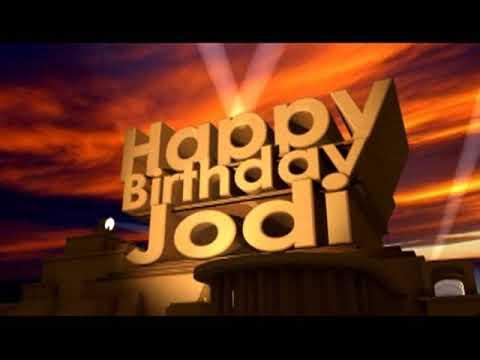 Happy Birthday Jodi - YouTube