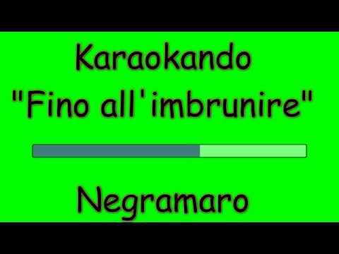 Karaoke Italiano - Fino all'imbrunire - Negramaro ( Testo )