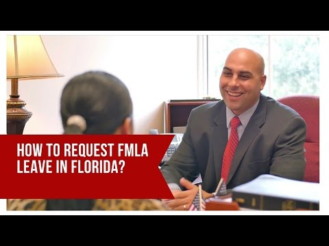 How To Request FMLA Leave In Florida?