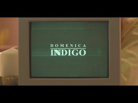 DOMENICA - INDIGO (OFFICIAL VIDEO 2019) HD