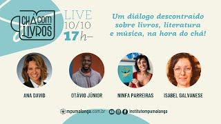 Chá com Livros - Isabel Galvanese, Ninfa Parreiras e Otávio Júnior