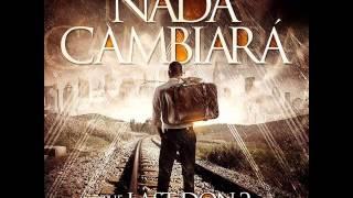 Don Omar Ft Xavi - NADA CAMBIARA / Original estreno