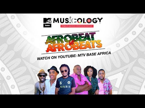Afrobeat vs. Afrobeats, Musicology on MTV Base Finally Puts an End To the Debate