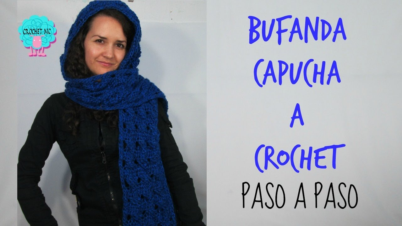 Tutorial Bufanda / Capucha a crochet en todas las tallas - YouTube