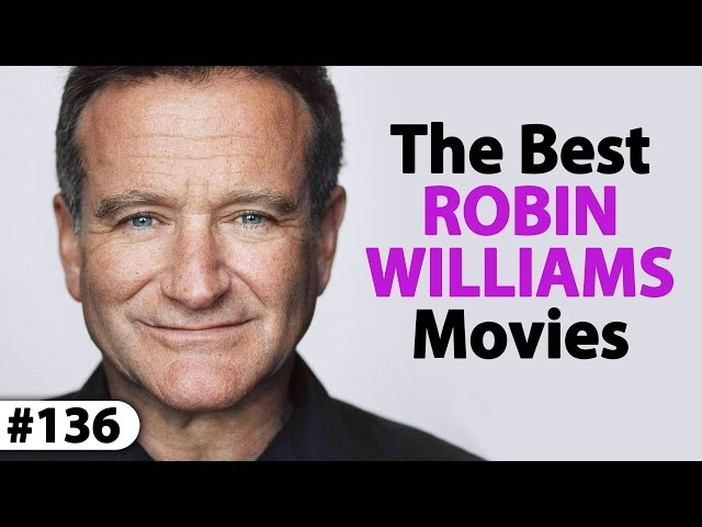 7 Must-See ROBIN WILLIAMS Movies