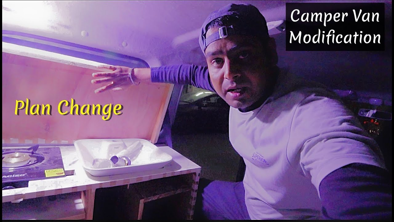 Plan Change in Kitchen Setup | Camper Van Modification | Camper Van in India