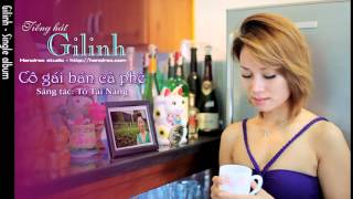 Cô gái bán cà phê -  Gilinh -  Hanoirec Anhngocinc