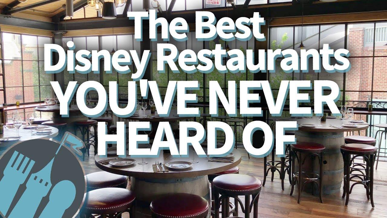 The Best Disney Restaurants You Ve Never Heard Of