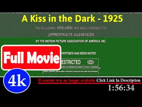[[56739]]- A Kiss in the Dark (1925) |  *FuII* sextar