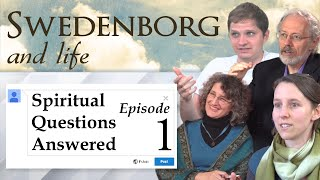 Spiritual Questions Answered – Swedenborg and Life