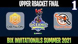 OB Neon vs SMG Game 1 | Bo3 | Upper Bracket Final BIX Invitationals Summer 2021