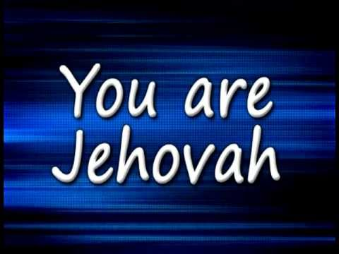 You are Jehovah Lyrics