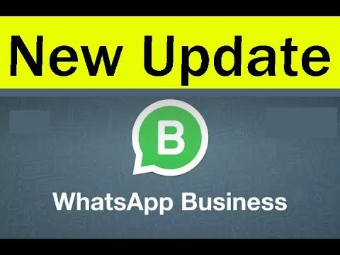 2018 new whatsapp update features whatsapp business app how to