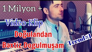 Orxan Qaxli - Bextsiz Dogulmusam 4K Video Klip 2020   Орхан Гахли - несчастный человек