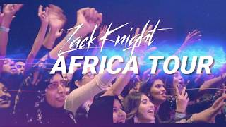 Zack Knight - Africa Tour 2019