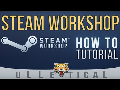 Steam Workshop | How To / Tutorial - Downloading & Playing Content