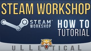 Gambar cover Steam Workshop | How To / Tutorial - Downloading & Playing Content