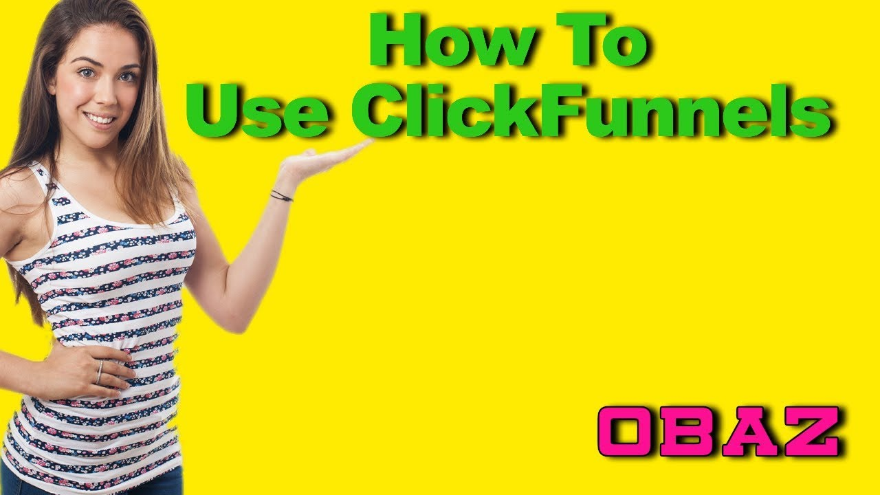 How To Use Clickfunnels For Affiliate Marketing ✅ ( In 2019)