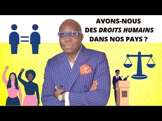 Dr JFA: Avons-nous des droits humains dans nos pays?
