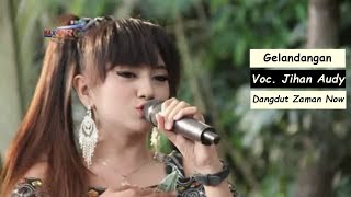 Lagu Dangdut Koplo Terbaru - Jihan Audy Gelandangan
