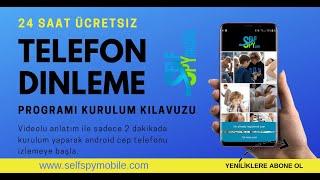 Self SPY Ücretsiz Telefon Dinleme Programı Nasıl Yüklenir 2018