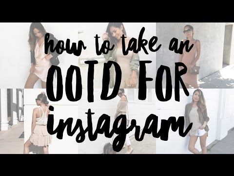 HOW TO TAKE AN OUTFIT PICTURE FOR INSTAGRAM