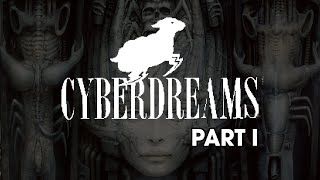 Cyberdreams Part I - RetroStory #04