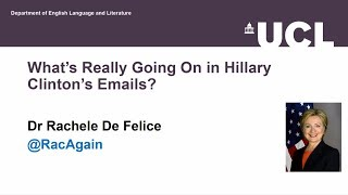 What's Really Going On in Hillary Clinton's Emails? -  Dr. Rachele De Felice
