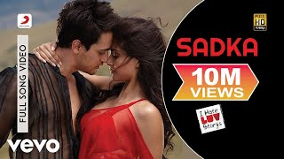 Sadka (Full Video Song) | I Hate Luv Storys