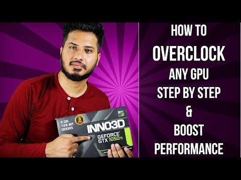 How To Overclock Your Graphics Card [HINDI] Step By Step GPU Overclocking Guide