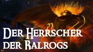 Gothmog (Balrog Fürst) Seine ganze Geschichte (Zusammenfassung) Tolkiens Welt