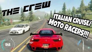 Crew- Italian cruise/ Moto racers!
