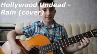 Hollywood Undead - Rain (cover)