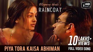 Piya Tora Kaisa Abhiman | Raincoat | Ajay Devgn, Aishwarya Rai |Shubha Mudgal | Rituparno Ghosh |SVF