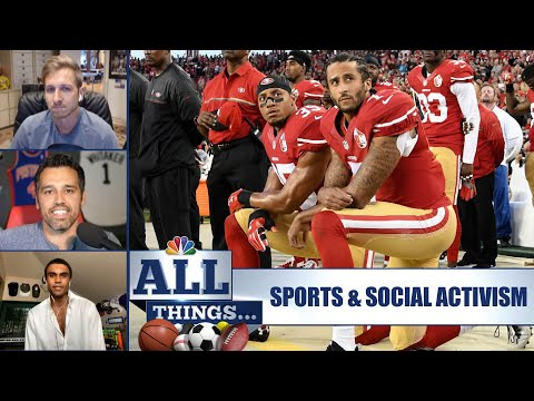 How sports can play a role in social activism | All Things Ep. 4 | NBC Sports