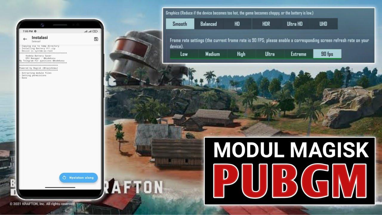 Module Magisk Terbaik EXTREME GAMING & Battery Saver Buat PUBG Mobile Grafik 90 FPS