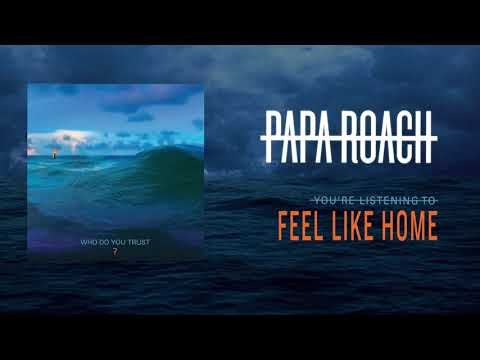 Papa Roach - Feel Like Home (Official Audio)