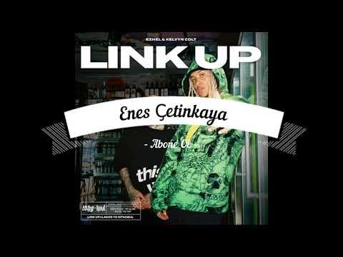 Ezhel & Kelvyn Colt - LINK UP [Official Video] 1 SAAT VERSİYON