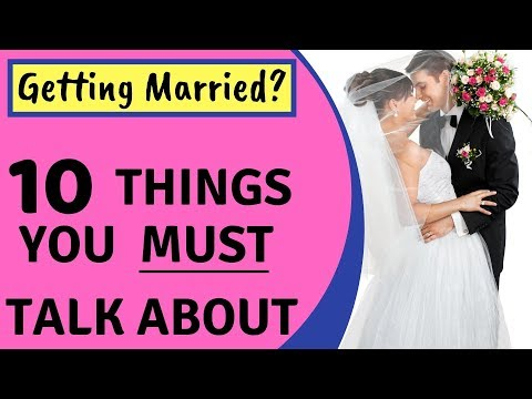 10 Things to Talk About Before Getting Married - Prepare for Marriage