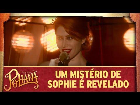 Um dos mistérios de Sophie é revelado | As Aventuras de Poliana