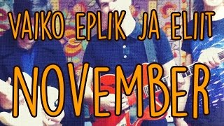 Vaiko Eplik & Eliit - November (with english subtitles)
