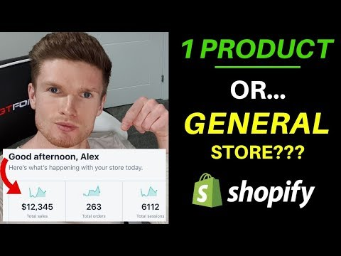 1 Product vs General Store! Which Is Better?? (Shopify Dropshipping) thumbnail