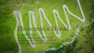 Ekonomia a klimat    P.Czyżak   M.Jacyno   E.Rumińska-Zimny   K.Safarzyńska
