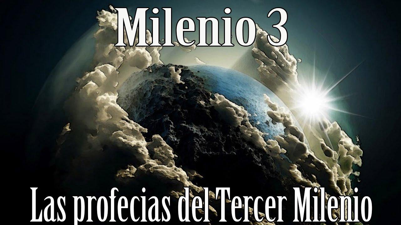 Milenio 3 - Las profecias del Tercer Milenio