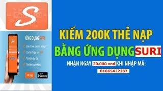SURI !! Hướng dẫn nhận tiền miễn phí !! Và cách kiếm tiền từ ứng dụng SURI !!!